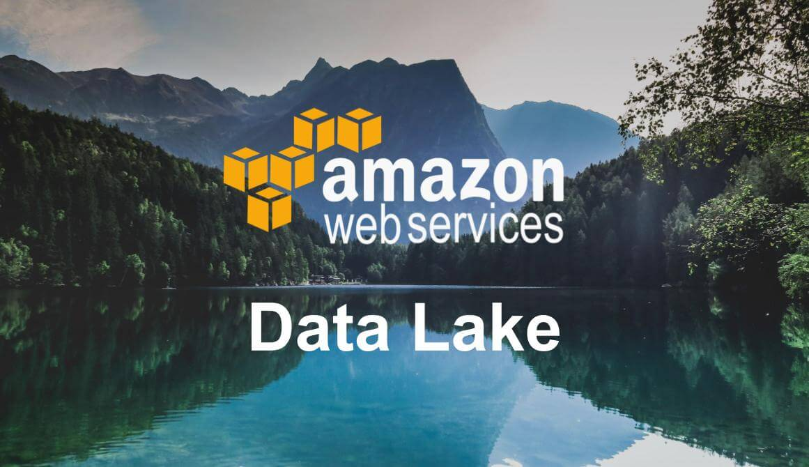 Why do you need a Data Lake, and how AWS can help you with that?