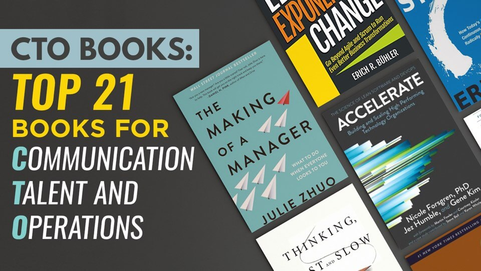 CTO books: Top 21 books for C_ommunication, T_alent & O_perations
